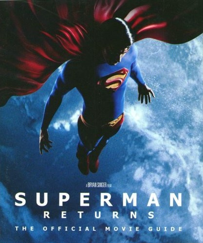 Superman Returns: The Official Movie Guide