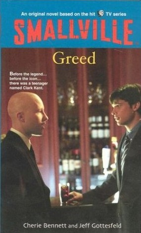 Smallville: Greed