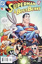 Superman and Bugs Bunny #1