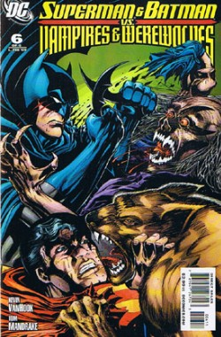 Superman and Batman vs. Vampires and Werewolves #6