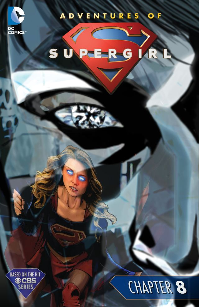 Adventures of Supergirl - Chapter #8
