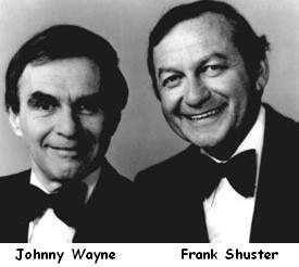 Wayne and Shuster